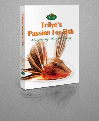 Trilye's Passion For Fish